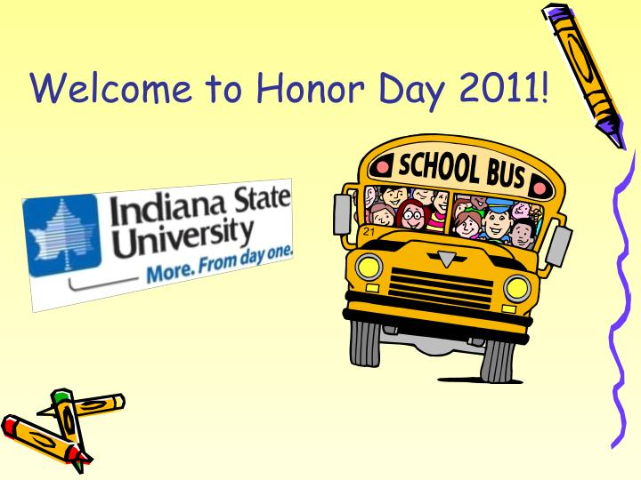 Welcome to honor day 2011