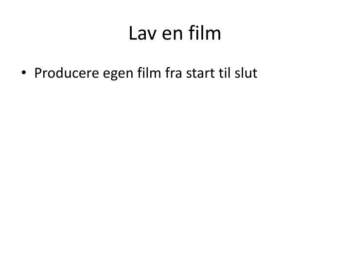 Lav en film