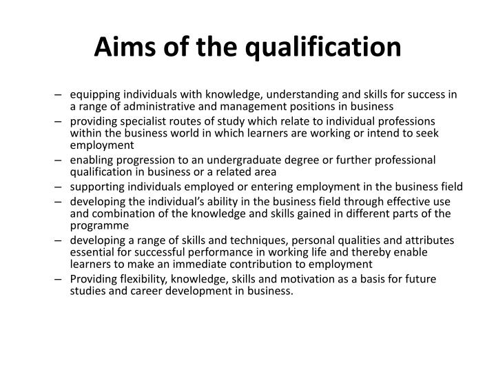Aims of the qualification