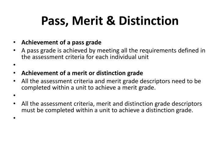 Pass, Merit & Distinction