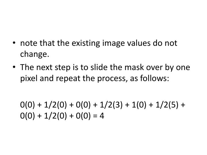 note that the existing image values do not change.