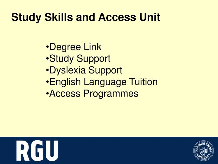 Study Skills and Access Unit