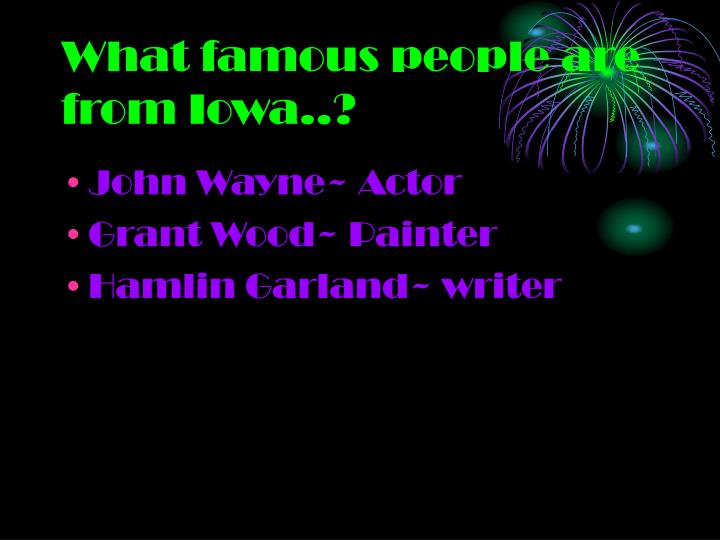 What famous people are from Iowa..?
