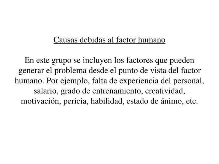 Causas debidas al factor humano