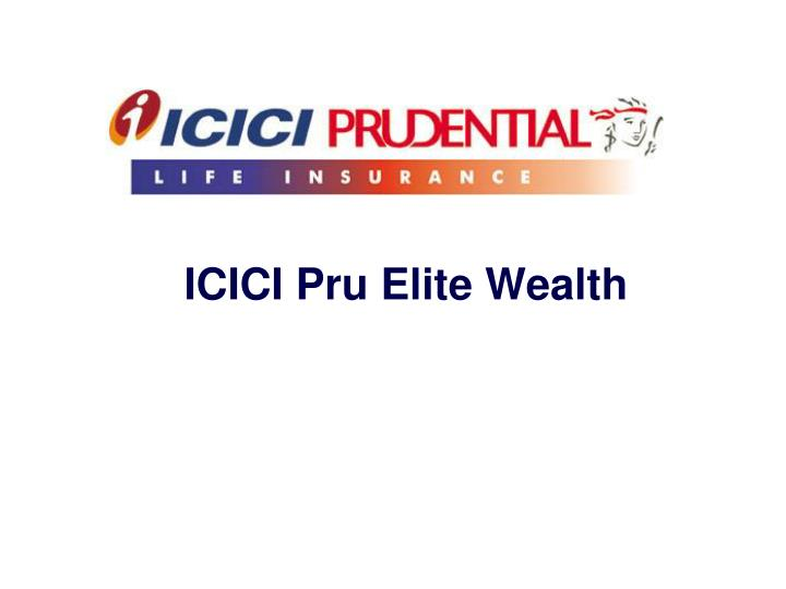 Icici pru elite wealth