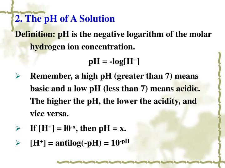 2. The pH of A Solution