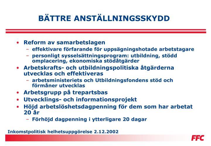 BÄTTRE ANSTÄLLNINGSSKYDD
