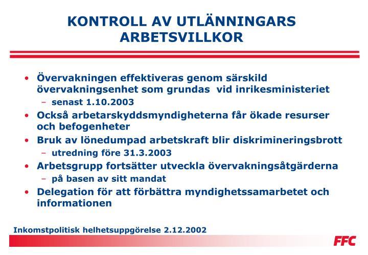 KONTROLL AV UTLÄNNINGARS ARBETSVILLKOR