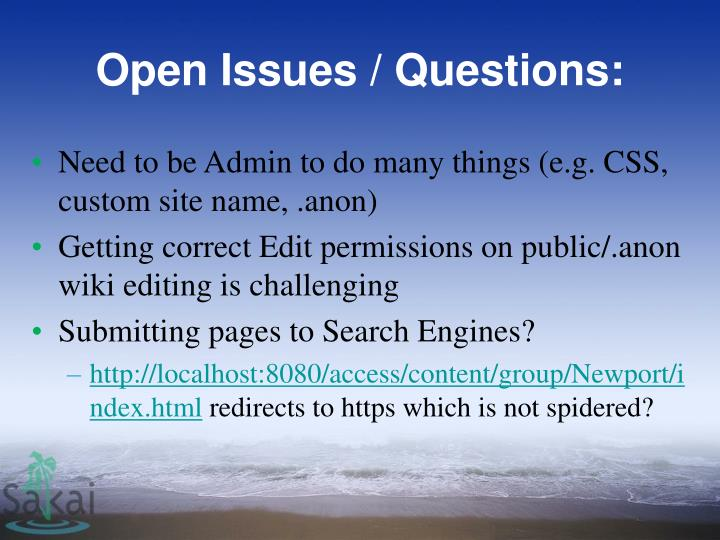 Open Issues / Questions: