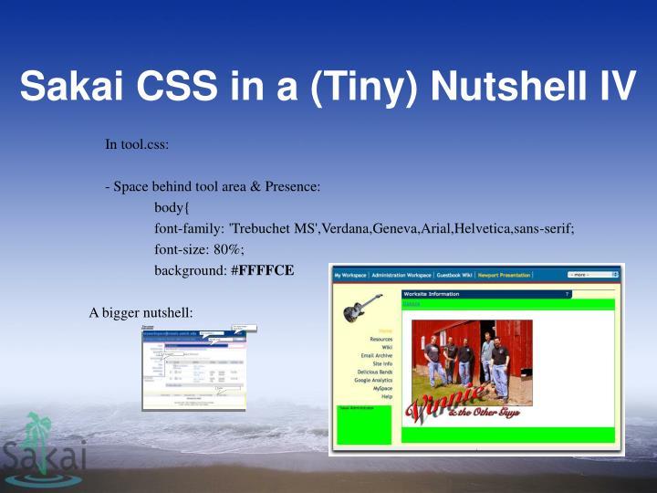 Sakai CSS in a (Tiny) Nutshell IV