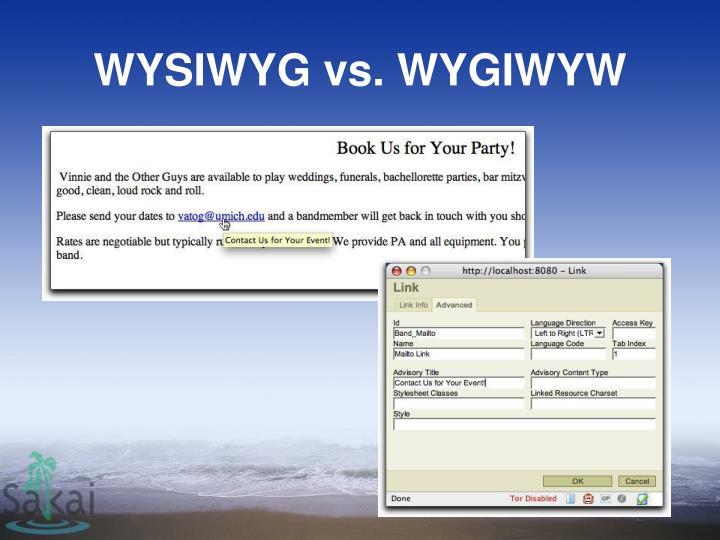 WYSIWYG vs. WYGIWYW