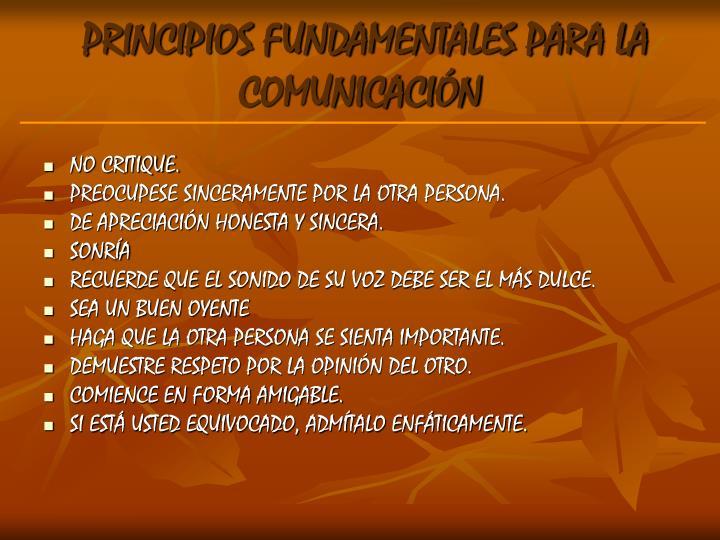 PRINCIPIOS FUNDAMENTALES PARA LA COMUNICACIÓN