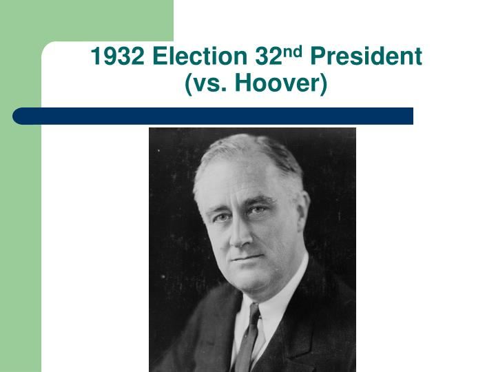 1932 election 32 nd president vs hoover