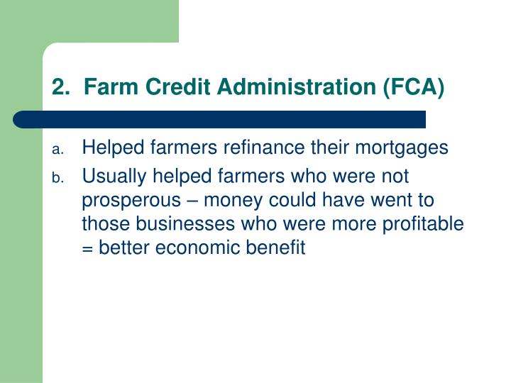 2.  Farm Credit Administration (FCA)