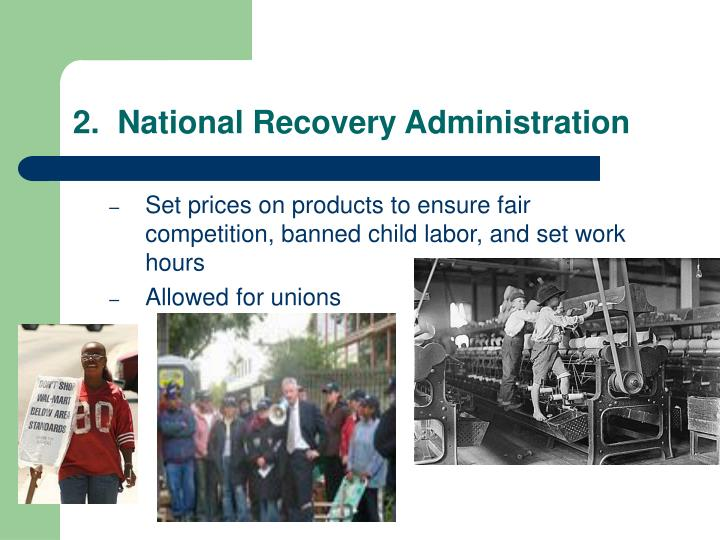 2.  National Recovery Administration