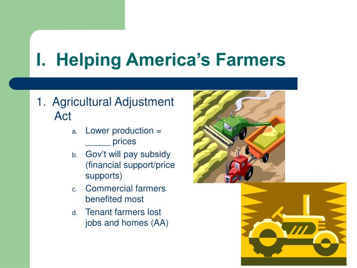 1.  Agricultural Adjustment Act