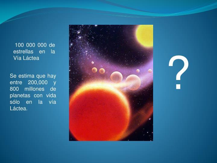 100 000 000 de estrellas en la Vía Láctea