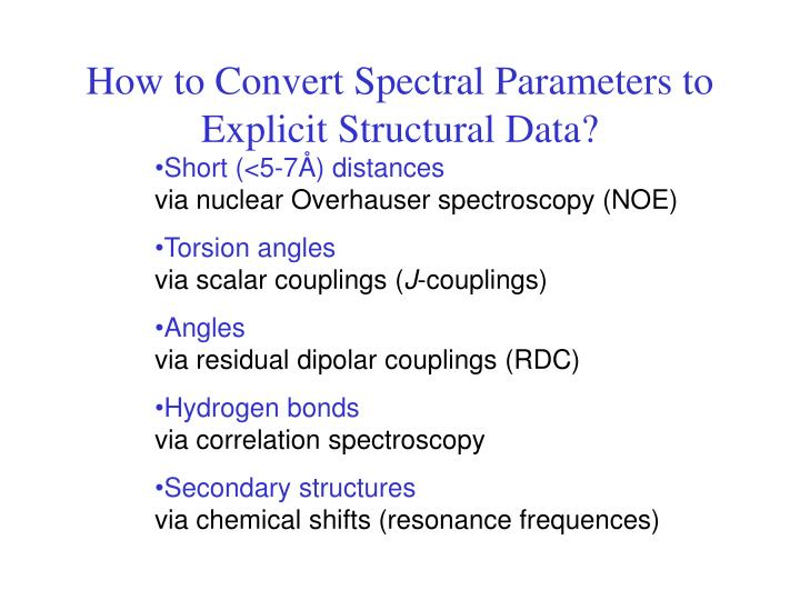 How to Convert Spectral Parameters to Explicit Structural Data?