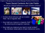 team social contexts act like fields