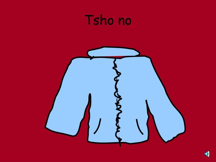 Tsho no