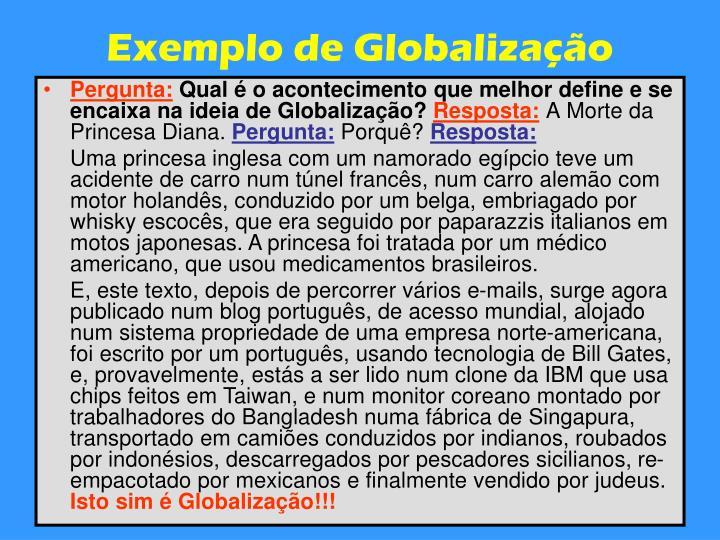 Exemplo de Globalização