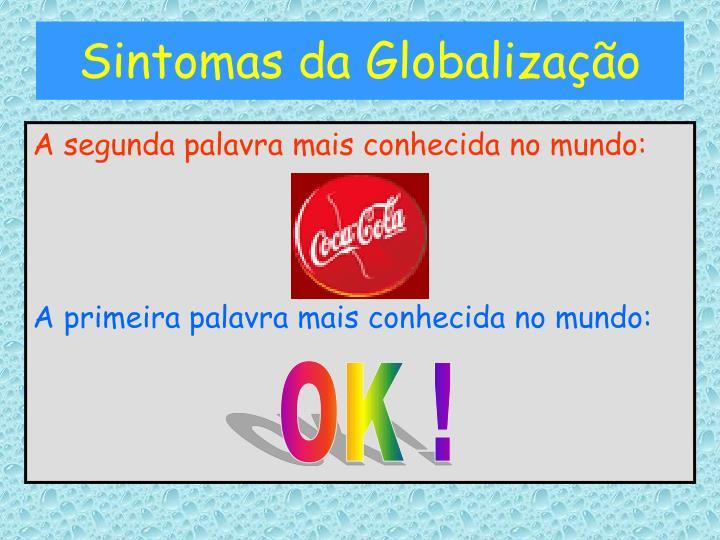 Sintomas da Globalização