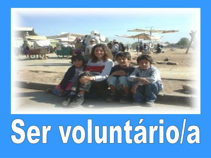 Ser voluntário/a