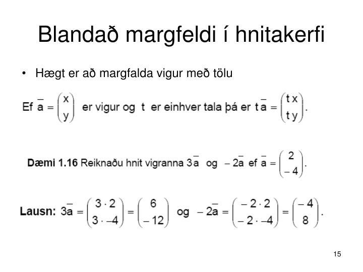 Blandað margfeldi í hnitakerfi