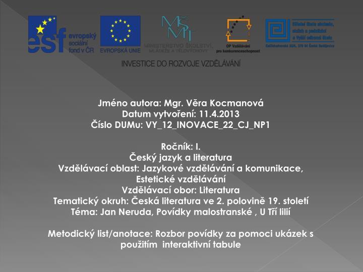 Jmno autora: Mgr. Vra Kocmanov