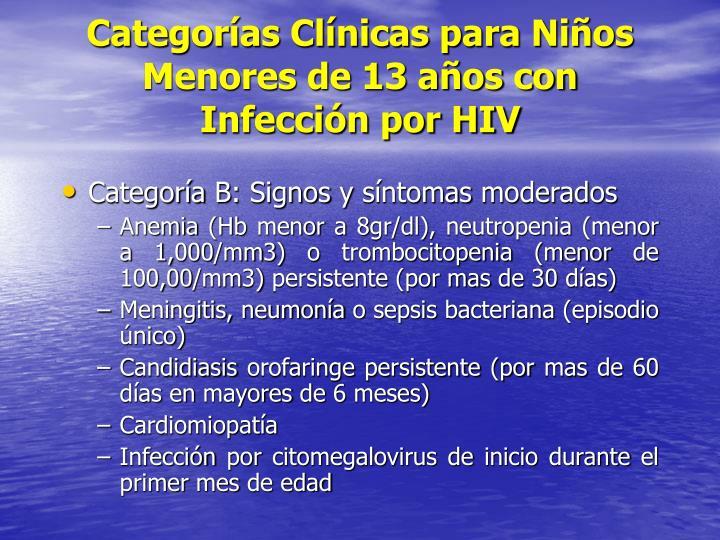 Categorías Clínicas para Niños Menores de 13 años con Infección por HIV