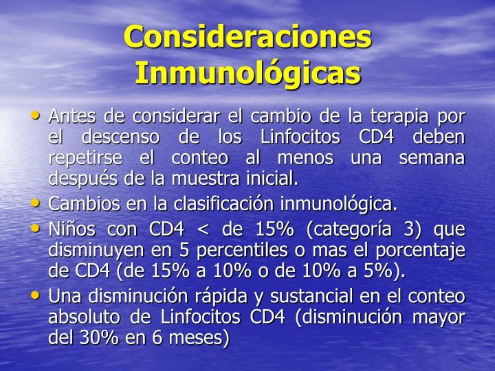 Consideraciones Inmunológicas