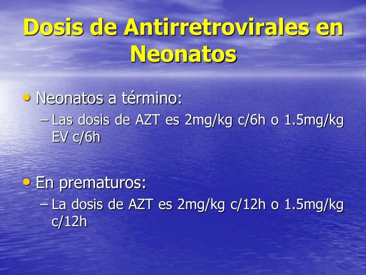 Dosis de Antirretrovirales en Neonatos
