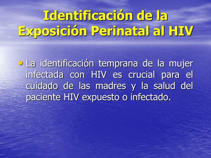 Identificación de la Exposición Perinatal al HIV