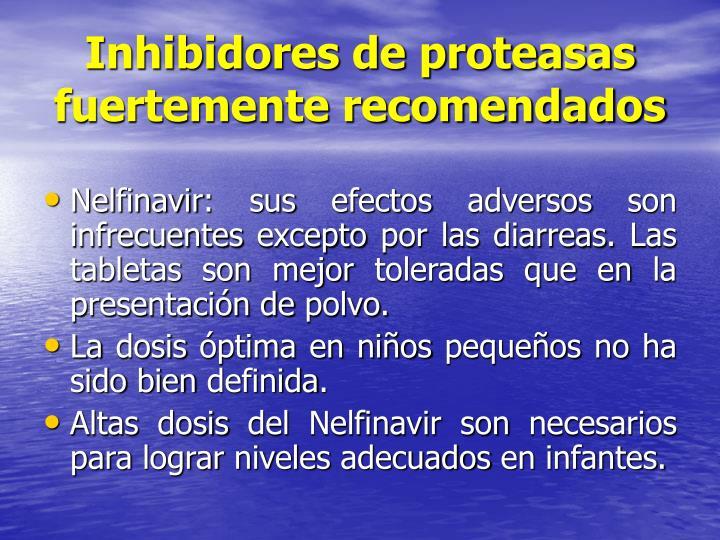 Inhibidores de proteasas fuertemente recomendados