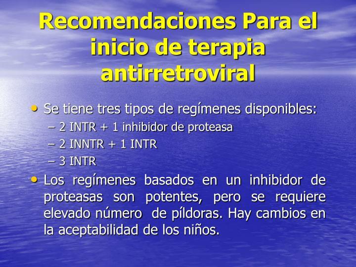 Recomendaciones Para el inicio de terapia antirretroviral