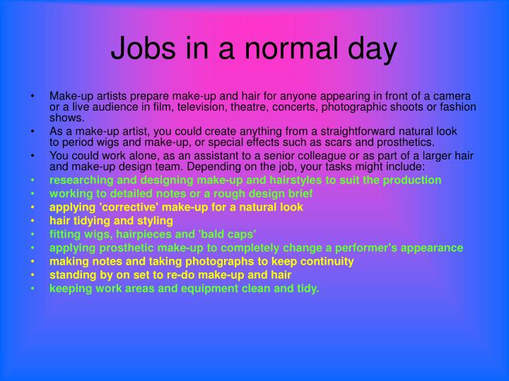 Jobs in a normal day