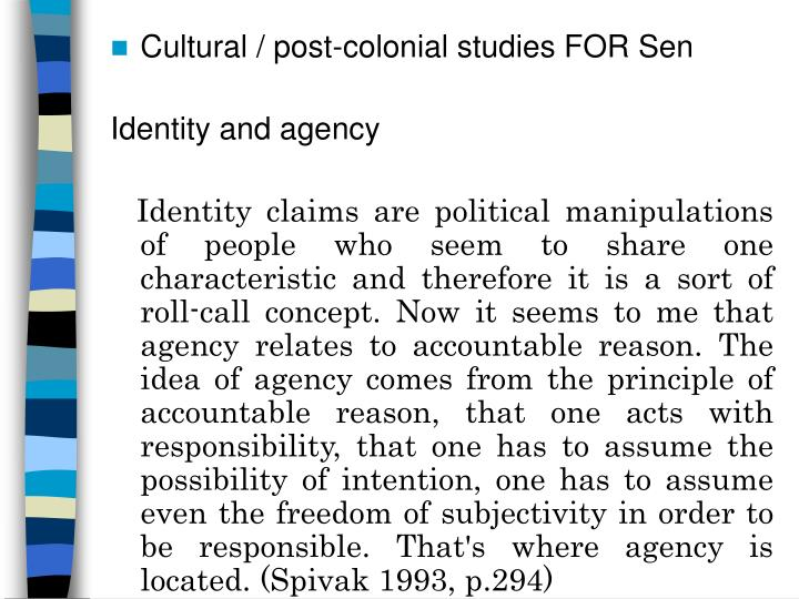 Cultural / post-colonial studies FOR Sen