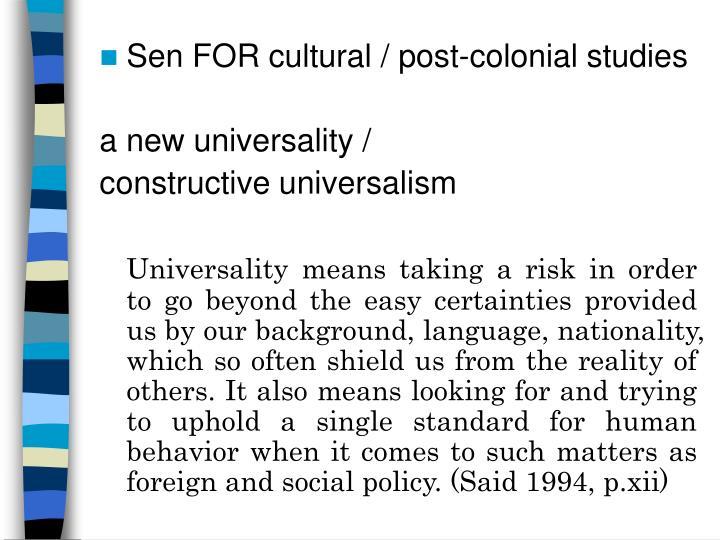 Sen FOR cultural / post-colonial studies
