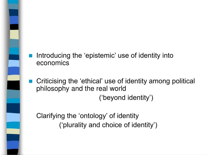 Introducing the 'epistemic' use of identity into economics