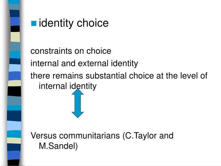 identity choice