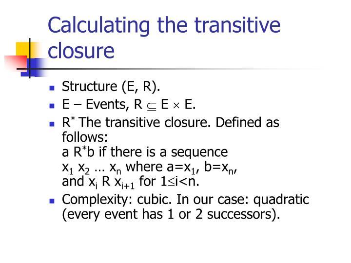 Calculating the transitive closure