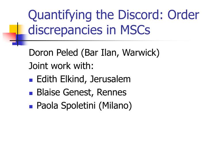 Quantifying the Discord: Order discrepancies in MSCs