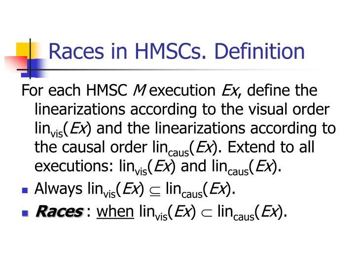 Races in HMSCs. Definition