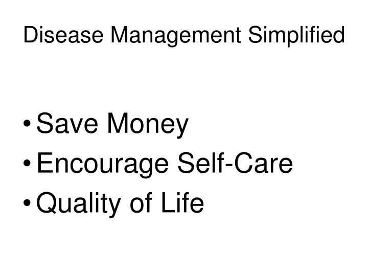 Disease Management Simplified