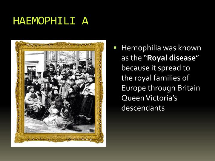 HAEMOPHILI A
