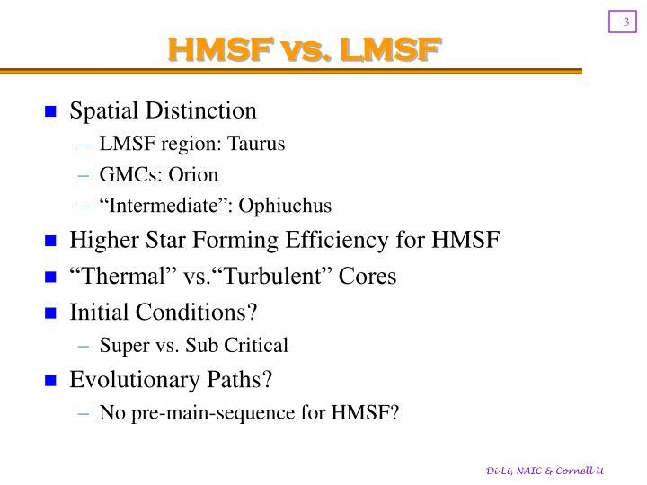 HMSF vs. LMSF