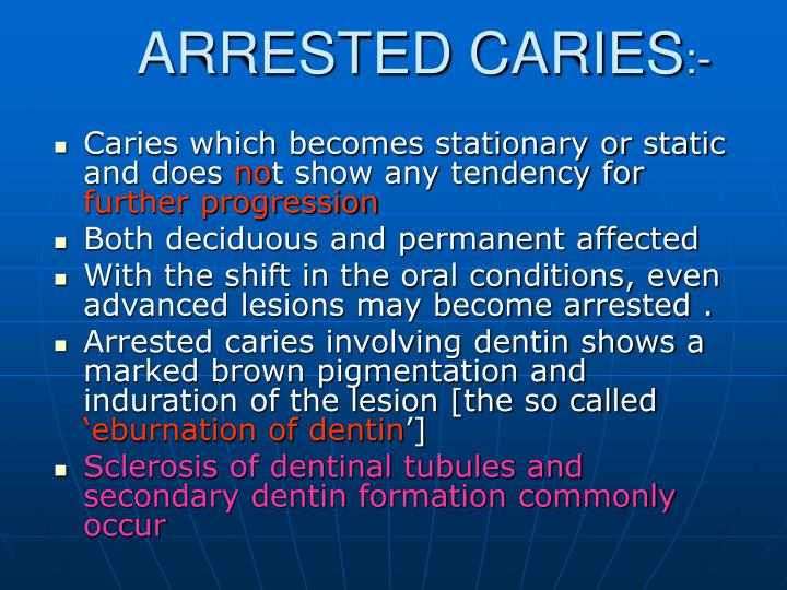 ARRESTED CARIES
