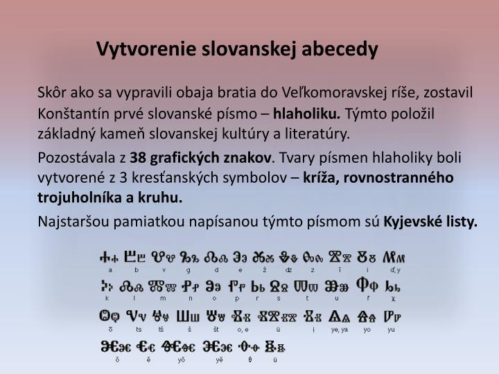 Vytvorenie slovanskej abecedy