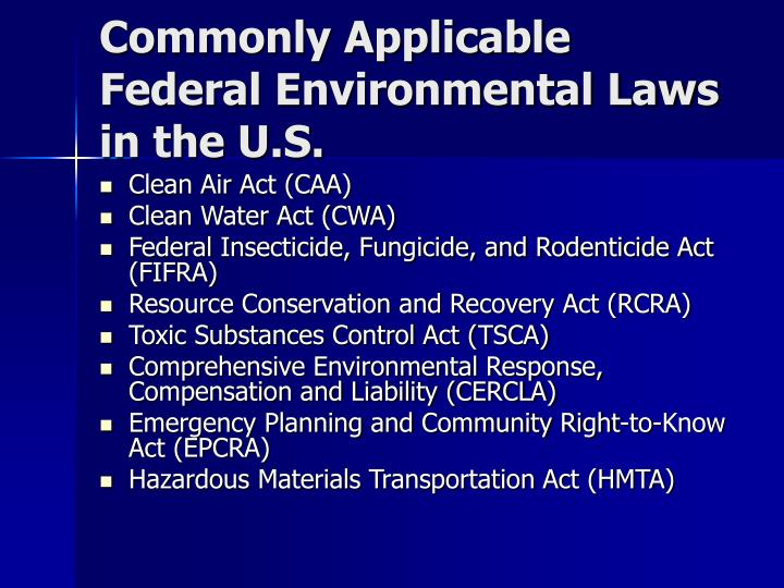 Commonly Applicable Federal Environmental Laws in the U.S.