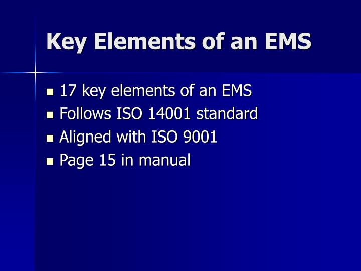 Key elements of an ems